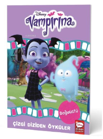 Disney- Vampirina Doğaüstü - Çizgi Diziden Öyküler