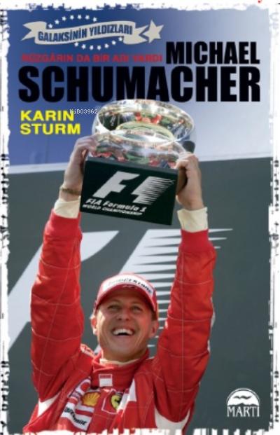 Michael Schumacher; Rüzgarında Bir Adı Vardı