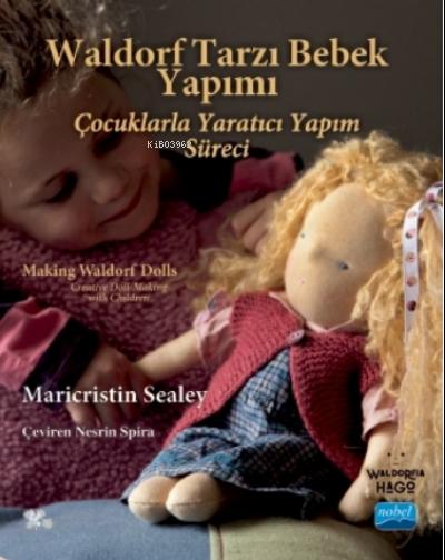 Waldorf Tarzı Bebek Yapımı - Making Waldorf Dolls Maricristin Sealey