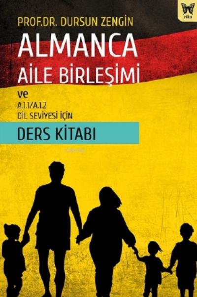 Almanca Aile Birleşimi ve A.1.1 - A.1.2 Dil Seviyesi İçin Ders Kitabı
