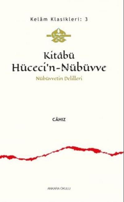 Kitabü Hüceci'n - Nübüvve;Nübüvvetin Delilleri