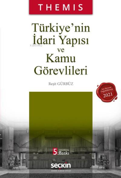 THEMIS - Türkiye'nin İdari Yapısı ve Kamu Görevlileri