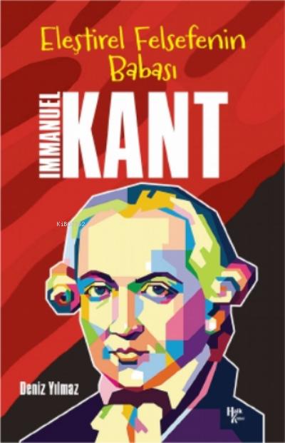 İmmanuel Kant - Eleştirel Felsefenin Babası