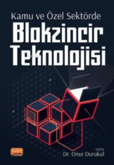 Kamu ve Özel Sektörde Blokzincir Teknolojisi