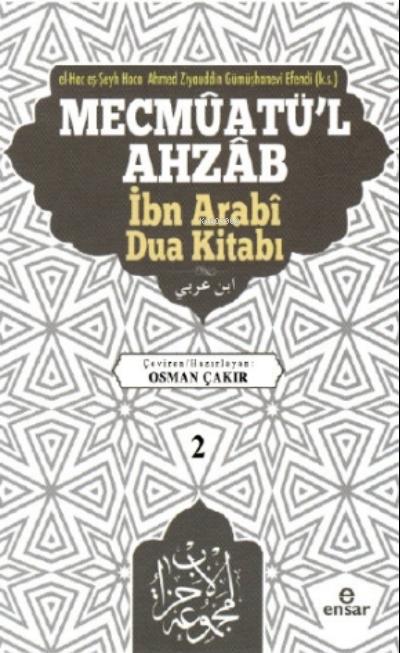Mecmûatü'l Ahzâb İbnî Arabî Dua Kitabı (2)