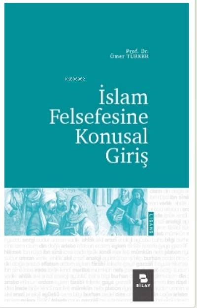 İslam Felsefesine Konusal Giriş