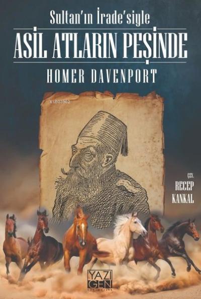 Sultan'ın İrade'siyle Asil Atların Peşinde