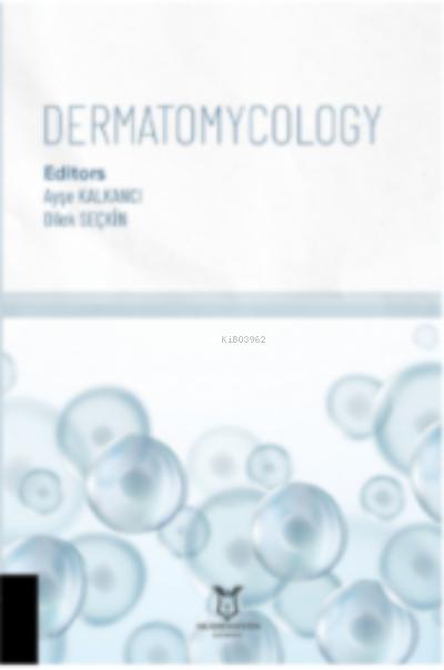 Dermatomycology