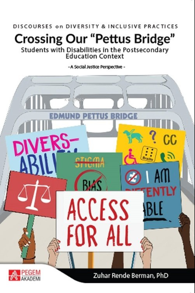 Crossing Our Pettus Bridge Students with Disabilities in the Postsecondary Education Context