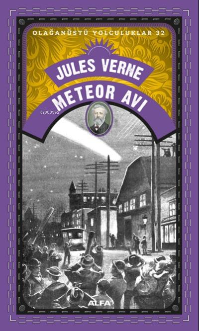 Meteor Avı;Olağanüstü Yolculuklar 32