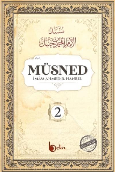 Müsned ( 2. Cilt- Arapça Metinli )