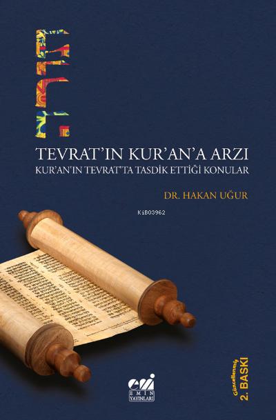 Têvrat'ın Kur'an'a Arzı; Kur'an'ın Tevrat'ta Tasdik Ettiği Konular