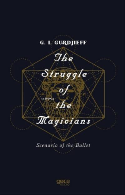 The Struggle Of The Magicians;Scenario Of The Ballet