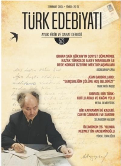 Türk Edebiyatı Dergisi Sayı: 573 Temmuz 2021