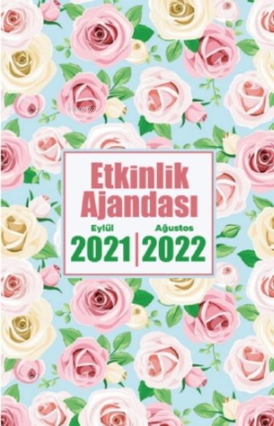 2021 Eylül-2022 Ağustos Etkinlik Ajandası ( Beyaz Gül )