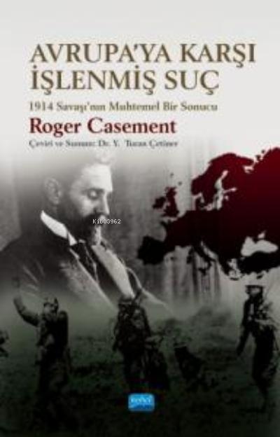 Avrupa'ya Karşı İşlenmiş Suç;1914 Savaşı'nın Muhtemel Bir Sonucu