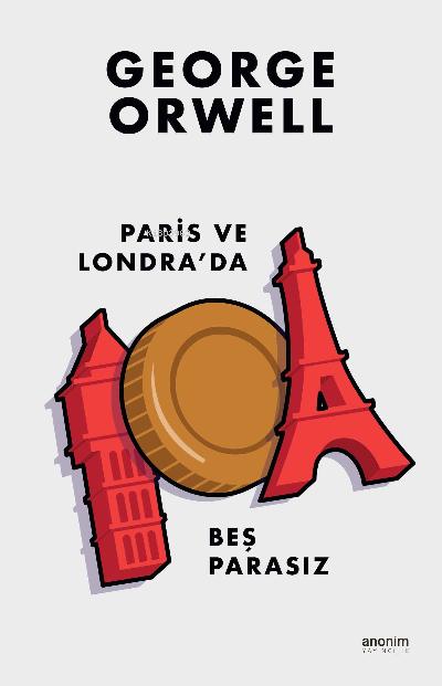 Paris ve Londra`da Beş Parasız