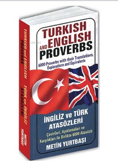 Turkish and English Proverbs (İngiliz ve Türk Atasözleri)