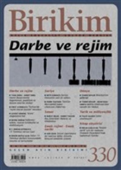 Birikim Aylık Sosyalist Kültür Dergisi Sayı: 330 Ekim 2016 Darbe ve Rejim