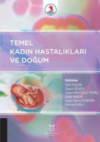 Temel Kadın Hastalıkları ve Doğum
