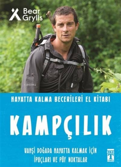 Kampçılık - Hayatta Kalma Becerileri El Kitabı