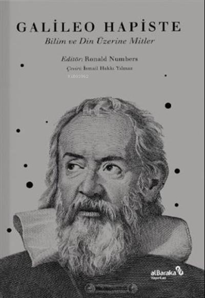 Galileo Hapiste;Bilim ve Din Üzerine Mitler