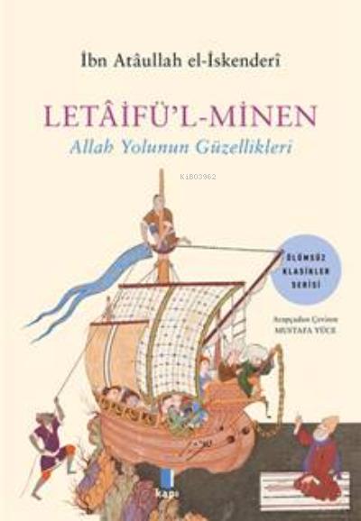 Letaifül-Minen ;Allah Yolunun Güzellikleri