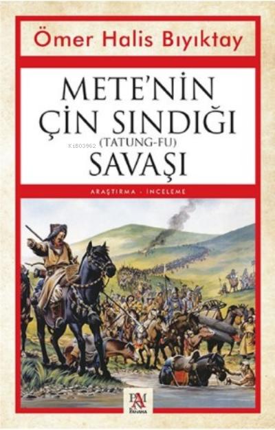 Mete'nin Çin Sandığı (Tatung-Fu) Savaşı
