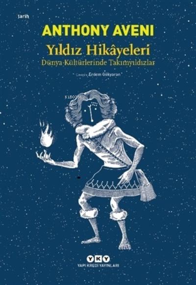 Yıldız Hikayeleri; Dünya Kültürlerinde Takımyıldızlar