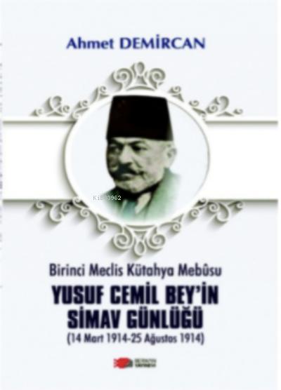 Yusuf Cemil Bey'in Simav Günlüğü