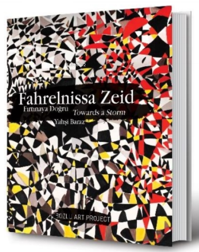 Fahrelnissa Zeid: Fırtınaya Doğru;Towards a Storm