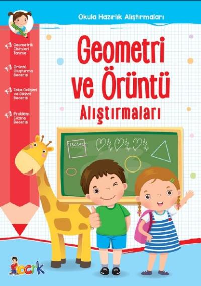 Geometri ve Örüntü Alıştırmaları;Okula Hazırlık Alıştırmaları