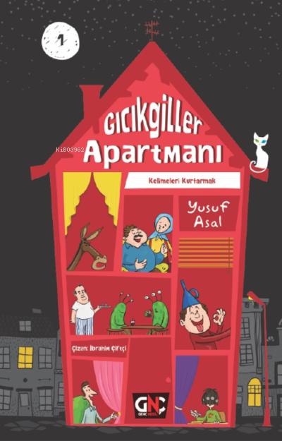 Gıcıkgiller Apartmanı -1 ;Kelimeleri Kurtarmak