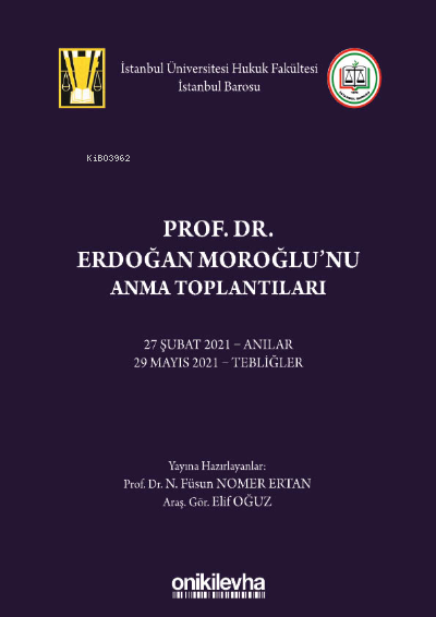 Prof. Dr. Erdoğan Moroğlu'nu Anma Toplantıları