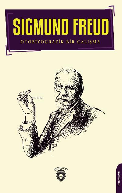 Sigmund Freud;Otobiyografik Bir Çalışma