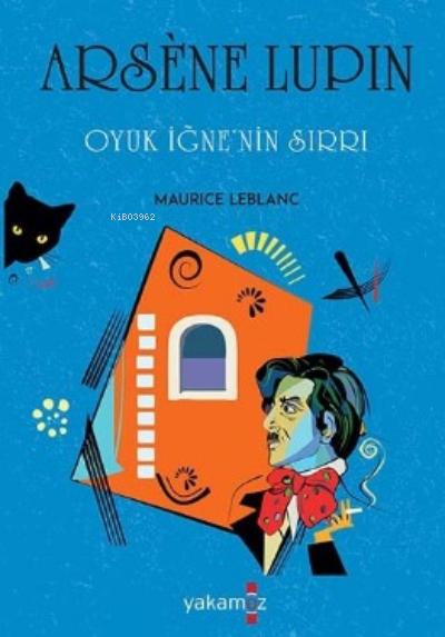 Arsene Lupin;Oyun İğnenin Sırrı