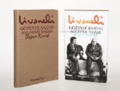 Gözüyle Kartal Avlayan Yazar Yaşar Kemal - Ciltli