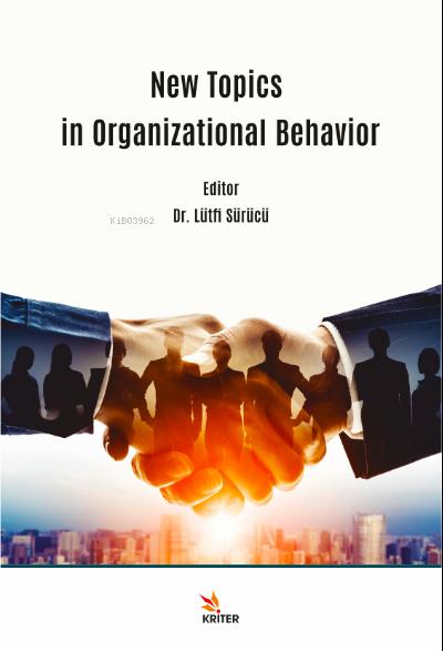 New Topics in Organizational Behavior