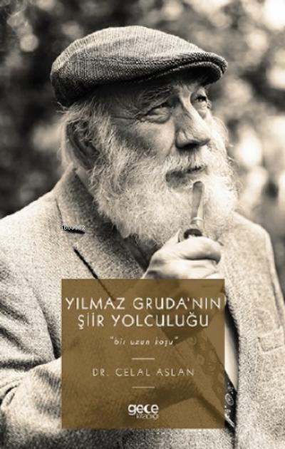 Yılmaz Gruda'nın Şiir Yolculuğu;