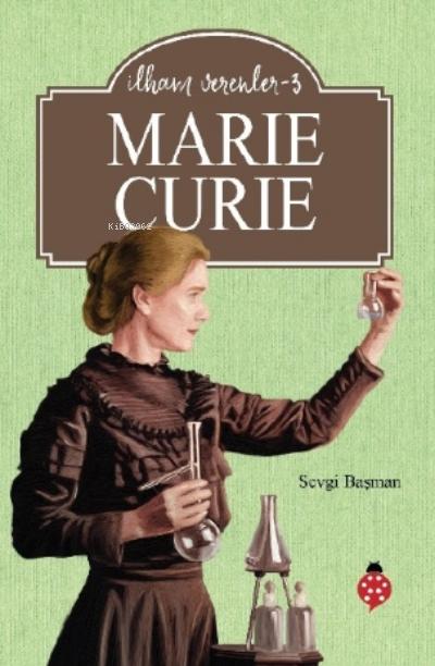 Marie Curie - İlham Verenler - 3