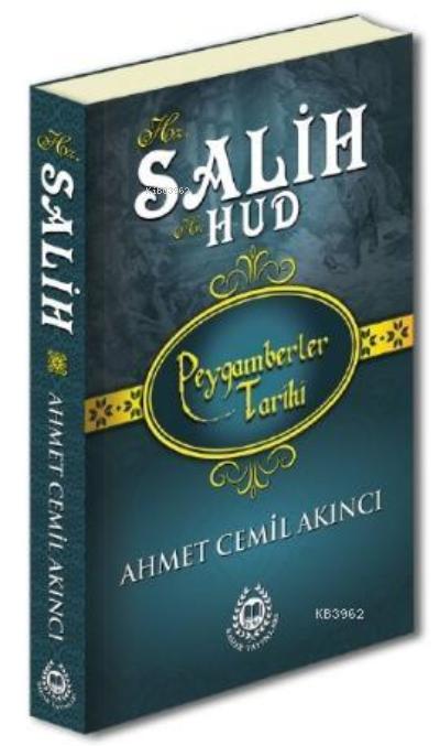 Hz. Salih; Peygamberler Tarihi