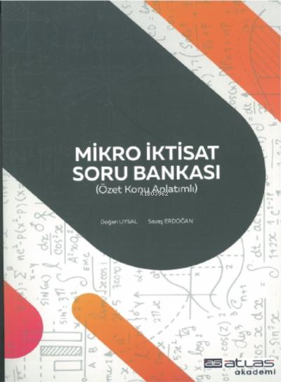 Mikro İktisat Soru Bankası;Özet Konu Anlatımlı