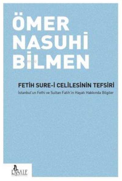 Fetih Sure-i Celilesinin Tefsiri