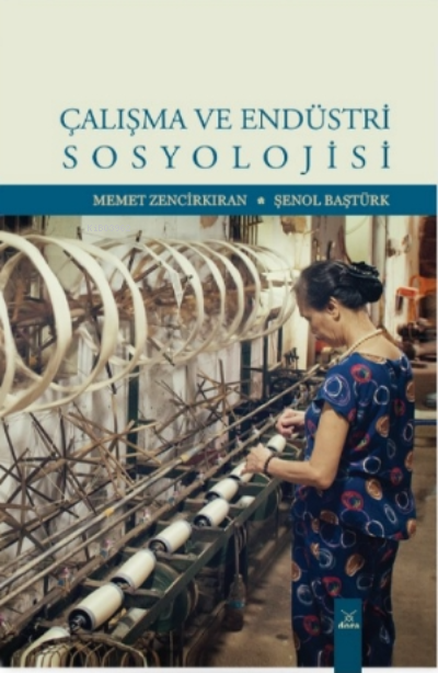 Çalışma ve Endüstri Sosyolojisi