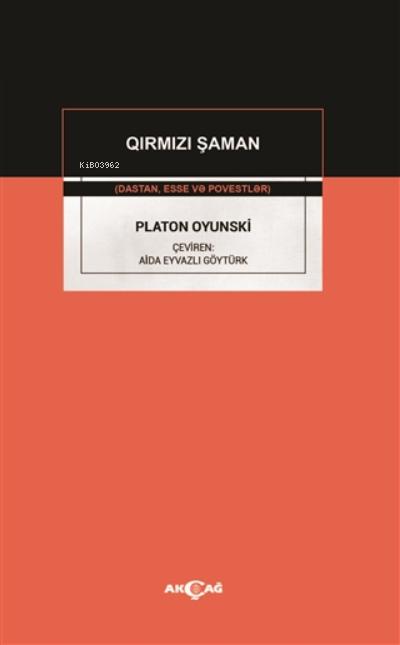 Qirmizi Şaman;Dastan Esse Ve Povestler