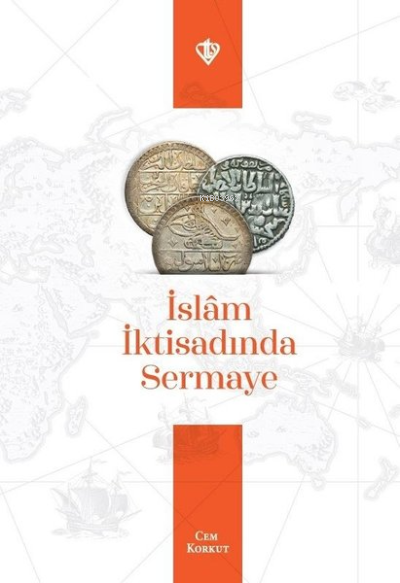 İslam İktisadında Sermaye