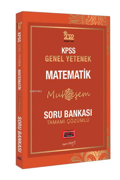 2022 KPSS Genel Yetenek Muhteşem Matematik Tamamı Çözümlü Soru Bankası
