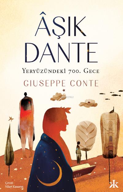 Âşık Dante;Yeryüzündeki 700. Gece