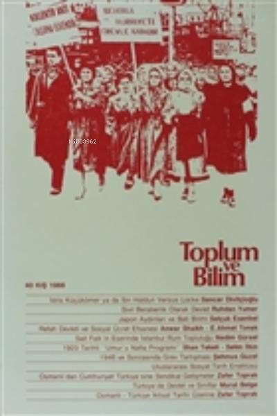 Toplum ve Bilim Sayı:40 40 Kış 1988