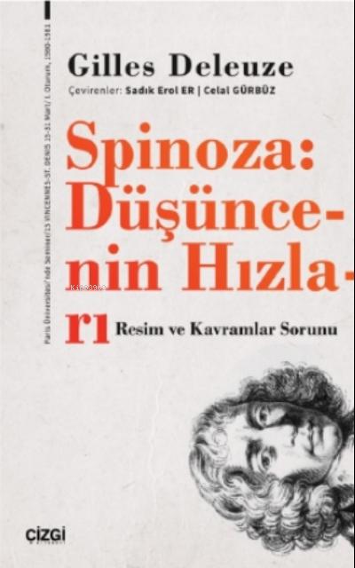 Spinoza: Düşüncenin Hızları (Resim ve Kavramlar Sorunu)